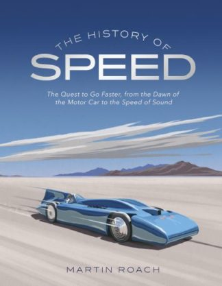 The History of Speed by Martin Roach