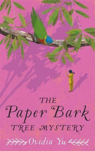 The Paper Bark Tree Mystery by Ovidia Yu