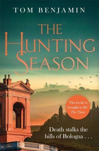 The Hunting Season by Tom Benjamin