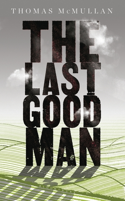 The Last Good Man by Thomas McMullan