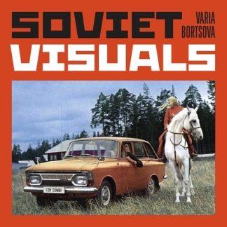 Soviet Visuals by Varia Bortsova