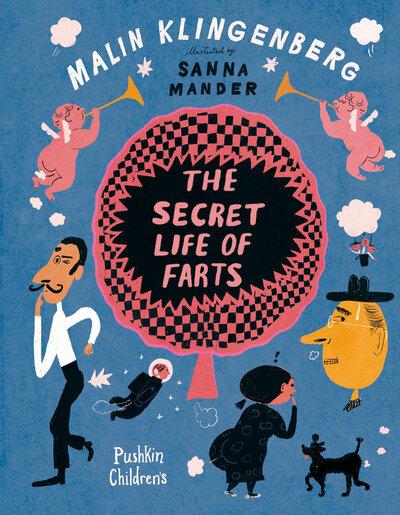 The Secret Life of Farts by Malin Klingenberg