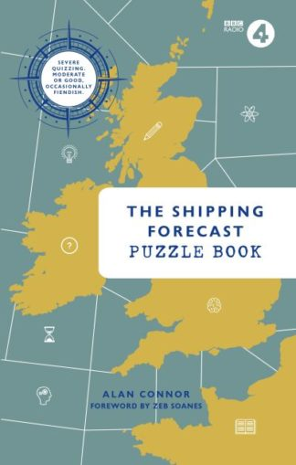 The Shipping Forecast Puzzle Book by Alan Connor