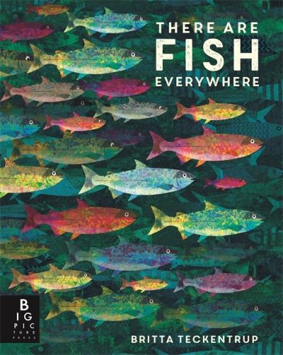 There are fish everywhere by Katie Haworth