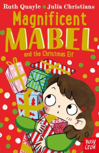 Magnificent Mabel and the Christmas elf by Ruth Quayle