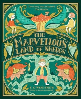 The Marvellous Land of Snergs by Veronica Cossanteli