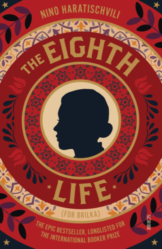 The Eighth Life: (for Brilka) The International Bestseller by Nino Haratischvili