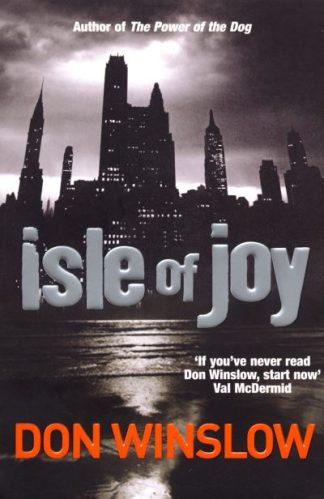 Isle of Joy by Dan Winslow