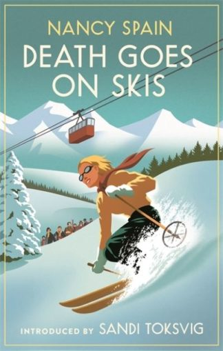 Death Goes on Skis by Nancy Spain