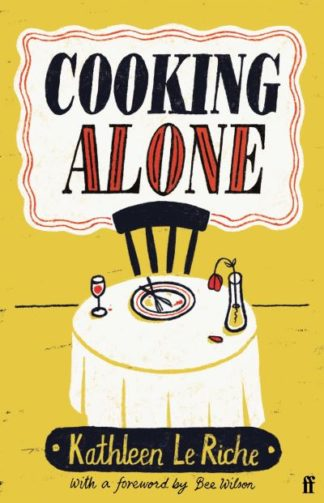 Cooking Alone by Riche, Kathleen Le
