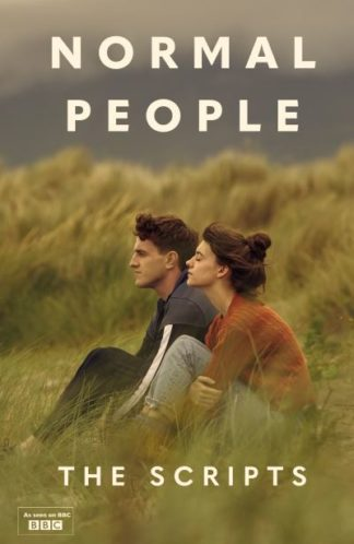 Normal People: The Scripts by Sally Rooney