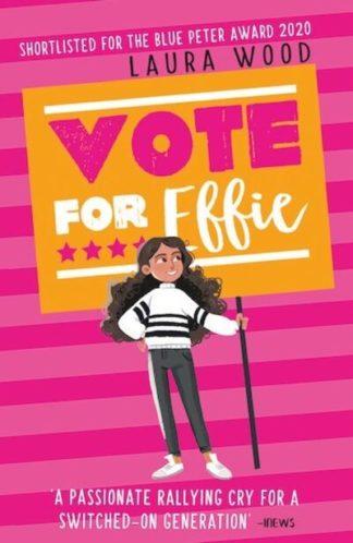 Vote For Effie (NE) by Laura Wood