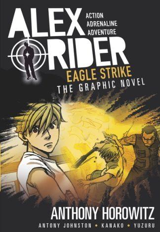 Eagle Strike Graphic Novel by Anthony Horowitz