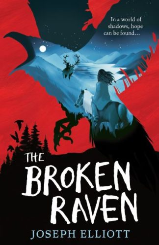 The Broken Raven (Shadow Skye, Book Two) by Joseph Elliott