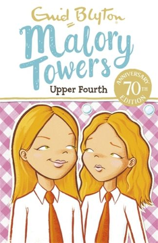 Malory Towers: Upper Fourth by Enid Blyton