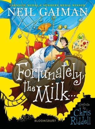 Fortunately, the Milk . . . by Neil Gaiman