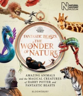 Fantastic Beasts: The Wonder of Nature by History Museum Natural