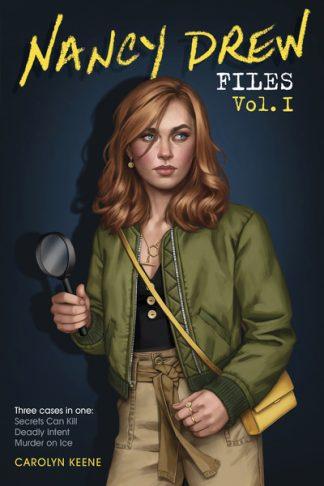 Nancy Drew Files Vol. I: Secrets Can Kill; Deadly Intent; Murder on Ice by Carolyn Keene