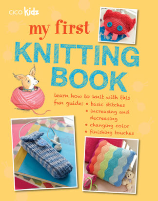 My First Knitting Book by  ,