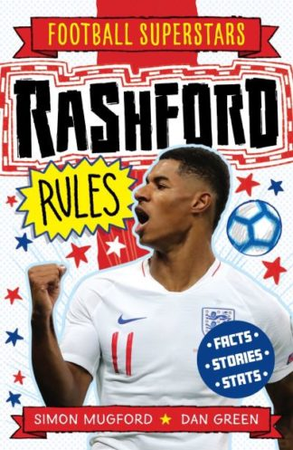 Rashford Rules by Simon Mugford