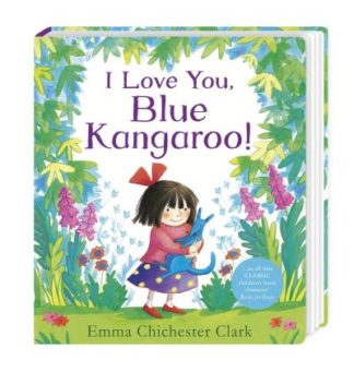 I Love You, Blue Kangaroo! by Clark, Emma Chichester