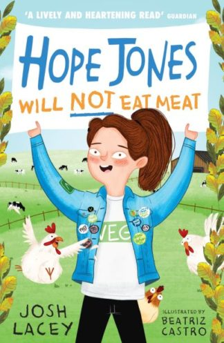 Hope Jones Will Not Eat Meat by Josh Lacey
