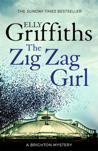 Zig Zag Girl by Elly Griffiths