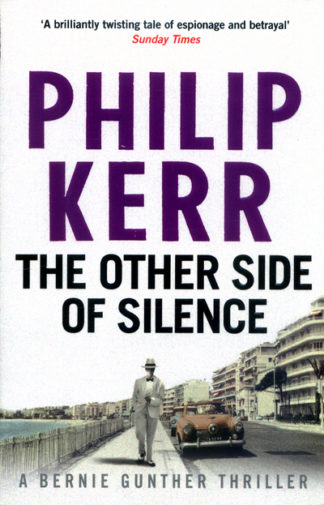 The Other Side of Silence: 11 by Philip Kerr