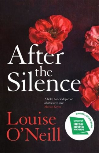 After the Silence by Louise O'Neill