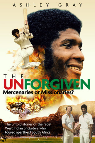 The Unforgiven: Missionaries or Mercenaries? The Untold Story of the Rebel West  by Ashley Gray