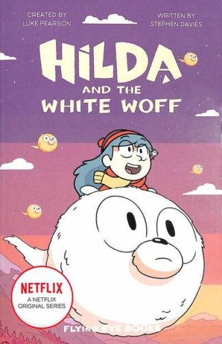 Hilda and the White Woff by Stephen Davies