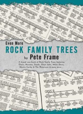 Yet More Rock Family Trees by Pete Frame