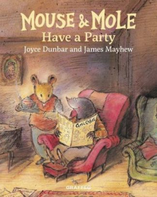 Mouse and Mole Have a Party by Joyce Dunbar