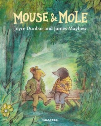 Mouse and Mole by Joyce Dunbar