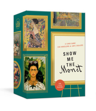 Show Me the Monet: A Card Game for Wheelers and (Art) Dealers by Tin Moon Llc