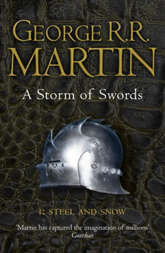 A Storm of Swords: Steel and Snow by George R. R. Martin