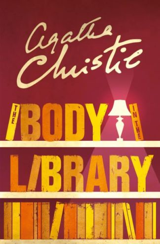 The Body in the Library (Miss Marple) by Agatha Christie