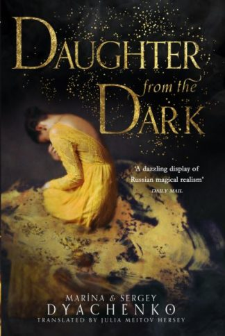Daughter from the Dark by Marina Dyachenko