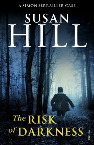Risk Of Darkness (SS 3) by Susan Hill