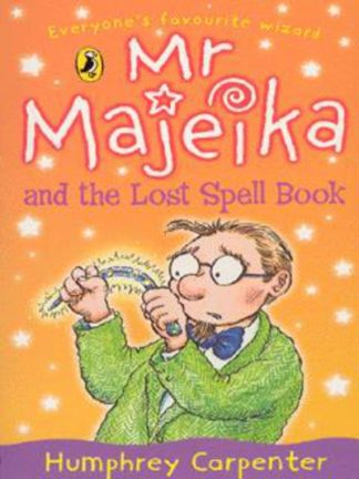Mr. Majeika and the Lost Spell Book by Humphrey Carpenter