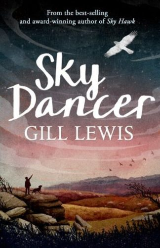 Sky Dancer (CCR17) by Gill Lewis