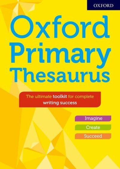 Oxford Primary Thesaurus by Susan Rennie