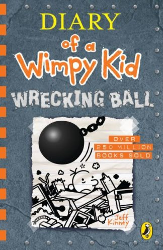 Diary of a Wimpy Kid: Wrecking Ball (Book 14) by Jeff Kinney