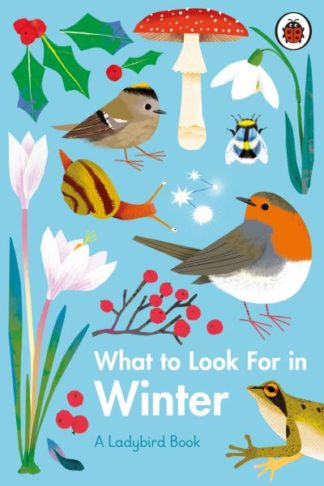 What to Look For in Winter by Elizabeth Jenner