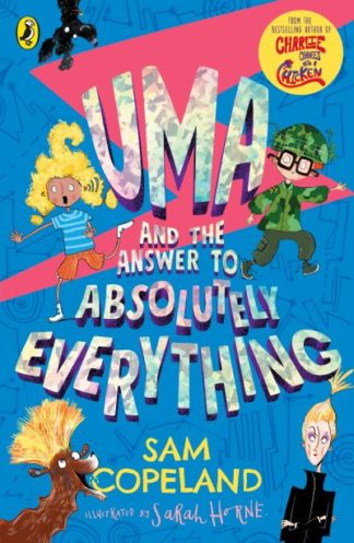 Uma and the Answer to Absolutely Everything by Sam Copeland