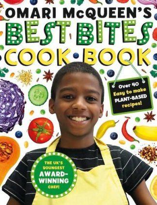 Omari McQueen's Best Bites Cookbook by Omari McQueen