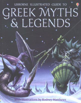 Greek Myths & Legends by Claybourne Claybourne