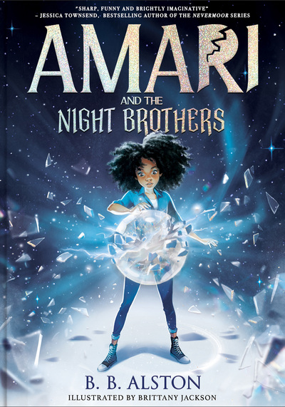 Amari and the Night Brothers by BB Alston