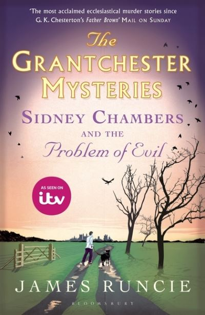 Sidney Chambers & The Problem Of Evil by James Runcie