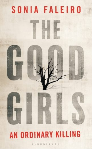 The Good Girls: An Ordinary Killing by Sonia Faleiro
